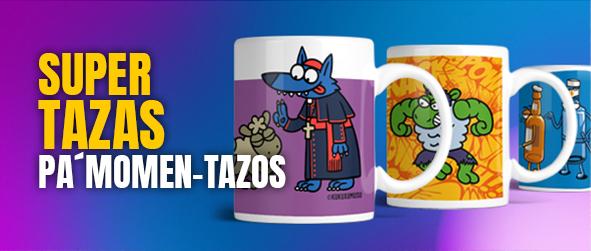 SUPER TAZAS PA´MOMEN-TAZOS